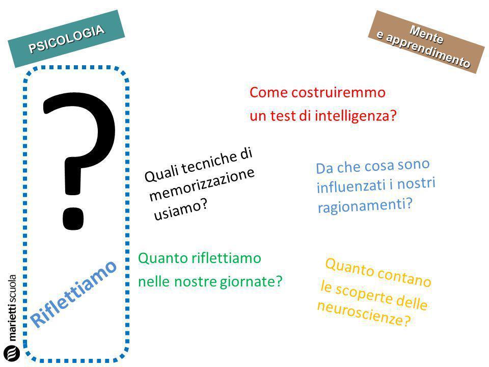 Riflettiamo Come costruiremmo un test di intelligenza