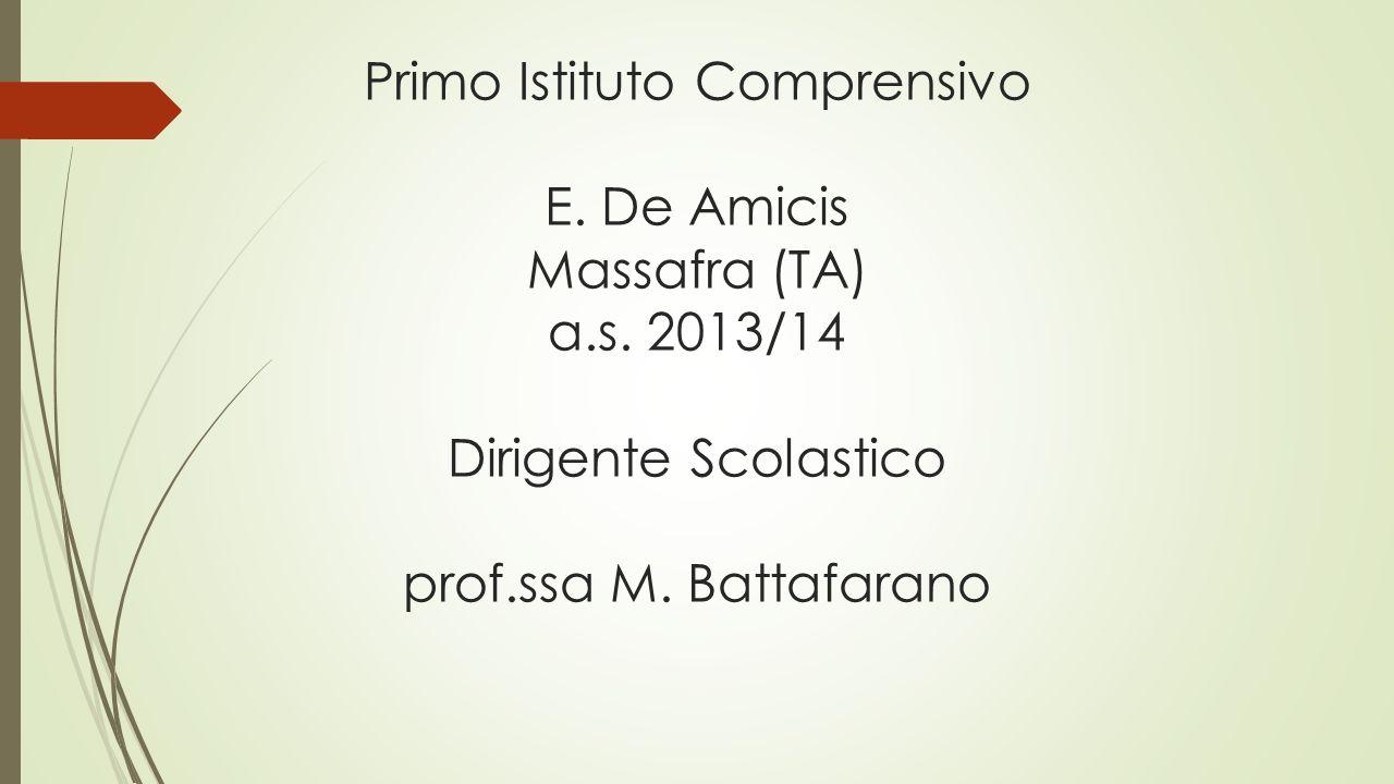 Primo Istituto Comprensivo E. De Amicis Massafra (TA) a. s