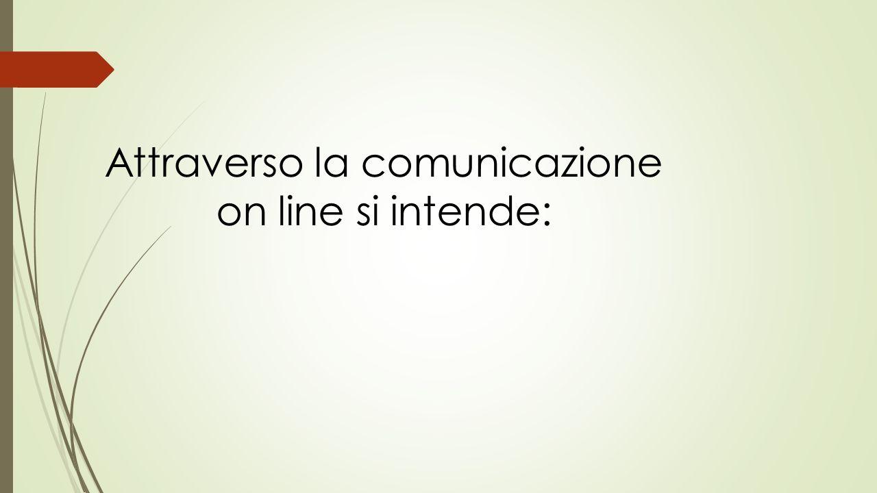 Attraverso la comunicazione