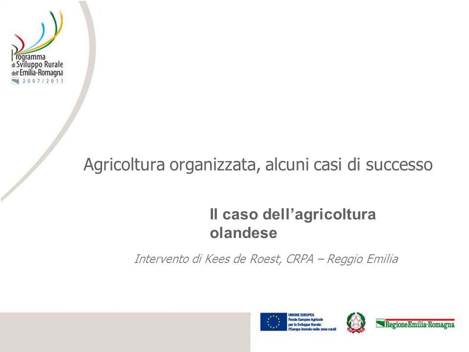 Agricoltura organizzata, alcuni casi di successo