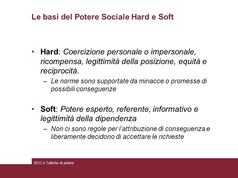 Le basi del Potere Sociale Hard e Soft