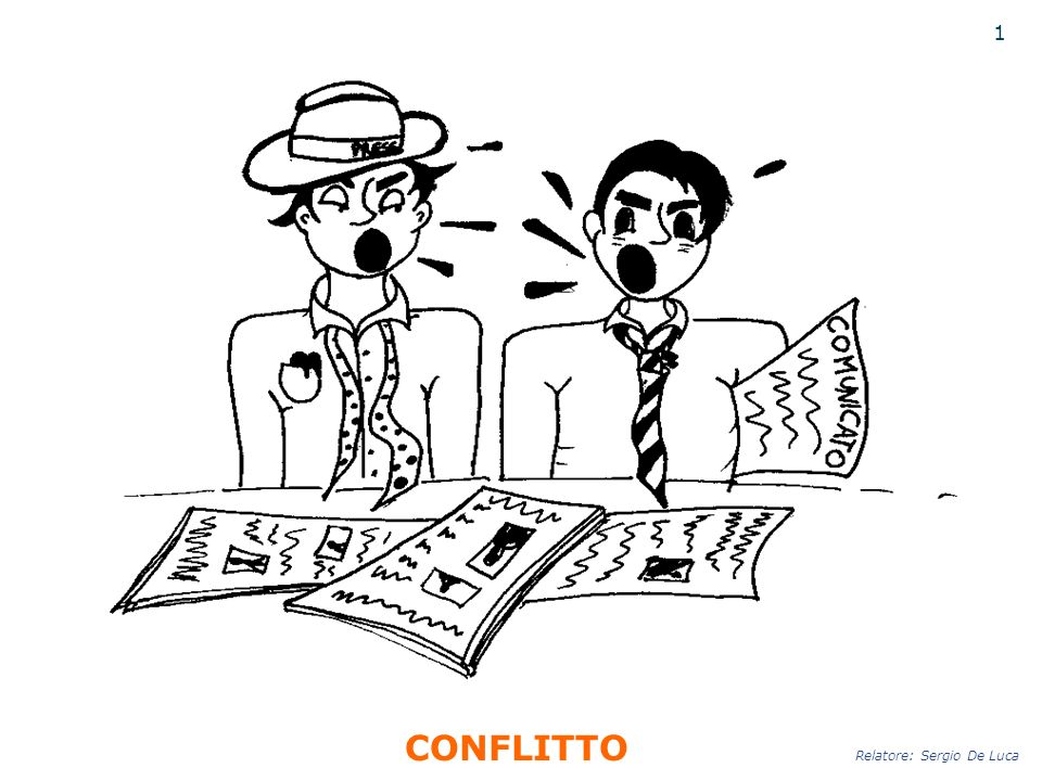 1 CONFLITTO Relatore: Sergio De Luca