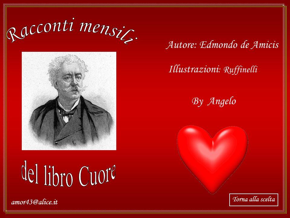 Racconti mensili del libro Cuore Autore: Edmondo de Amicis