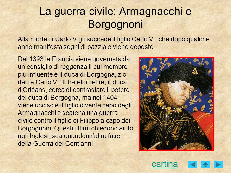 La guerra civile: Armagnacchi e Borgognoni