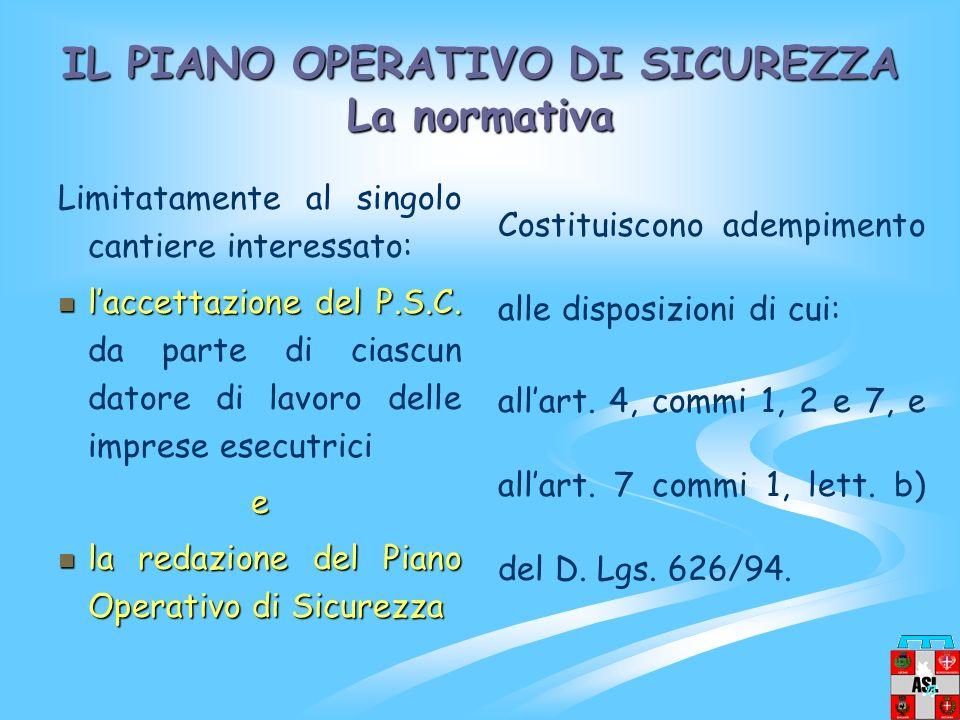 IL PIANO OPERATIVO DI SICUREZZA La normativa