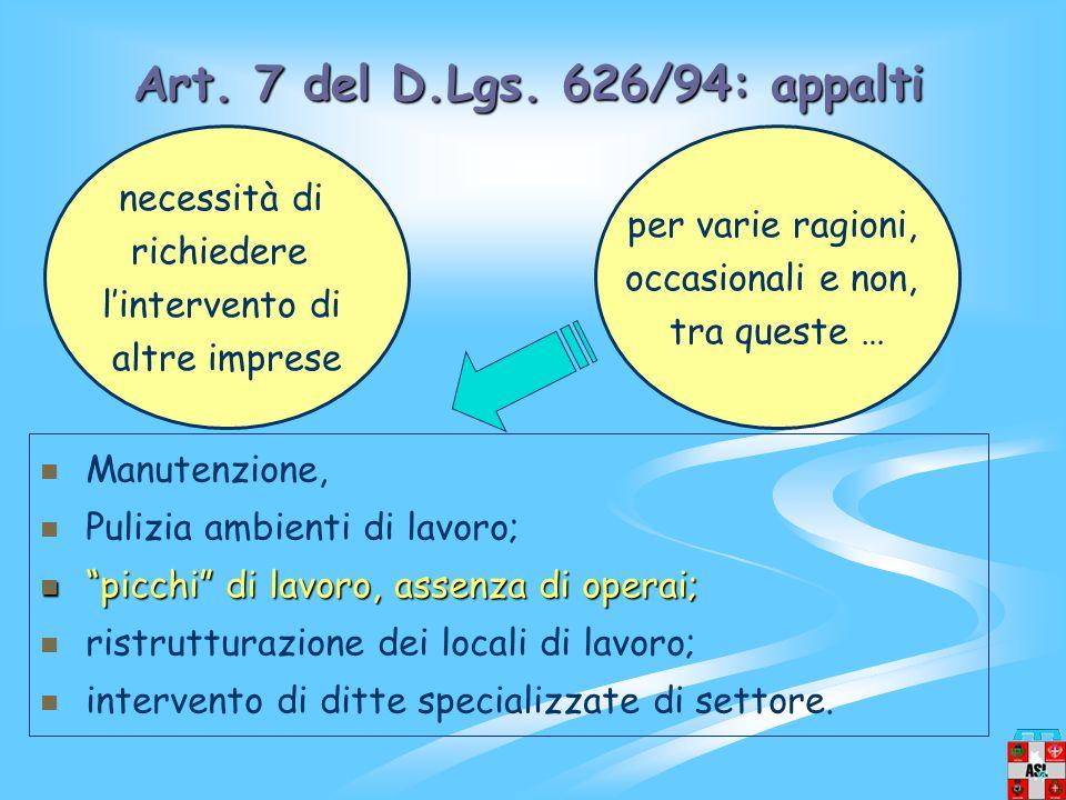 Art. 7 del D.Lgs. 626/94: appalti necessità di per varie ragioni,