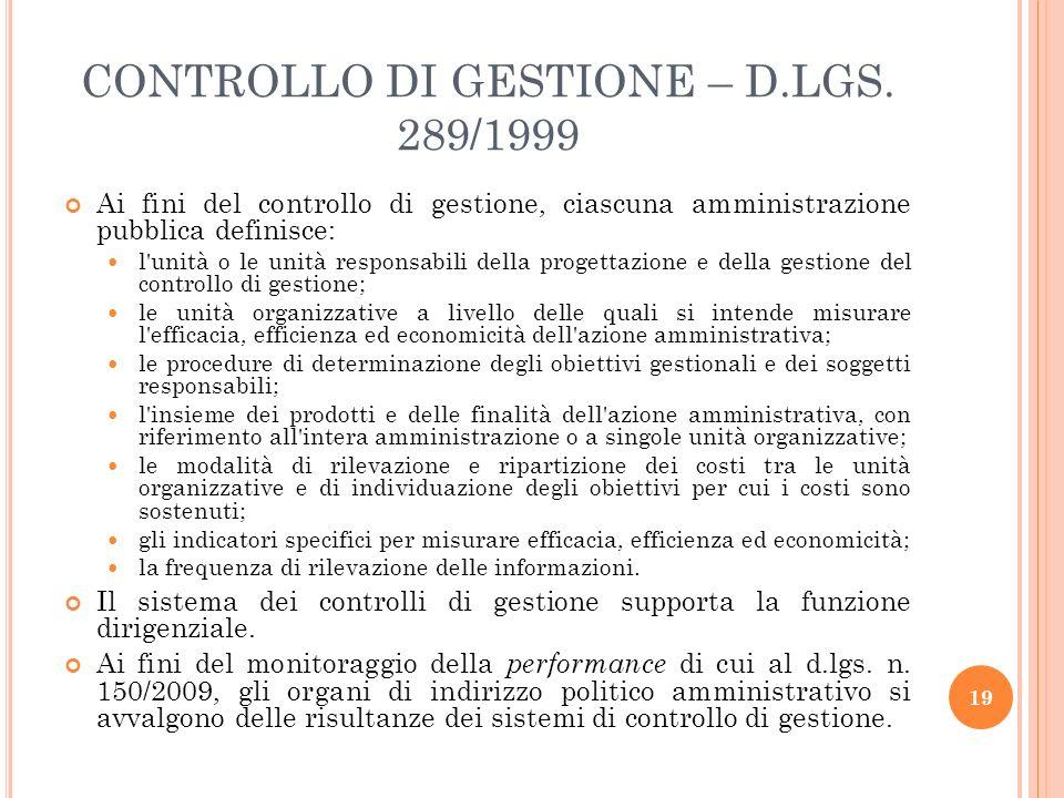 CONTROLLO DI GESTIONE – D.LGS. 289/1999