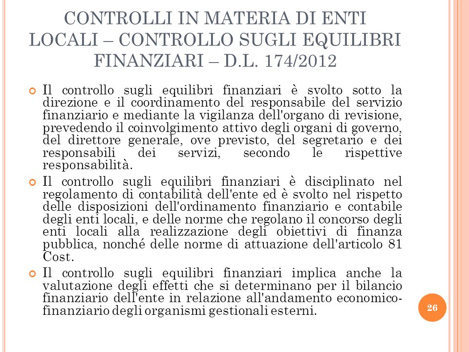 CONTROLLI IN MATERIA DI ENTI LOCALI – CONTROLLO SUGLI EQUILIBRI FINANZIARI – D.L. 174/2012