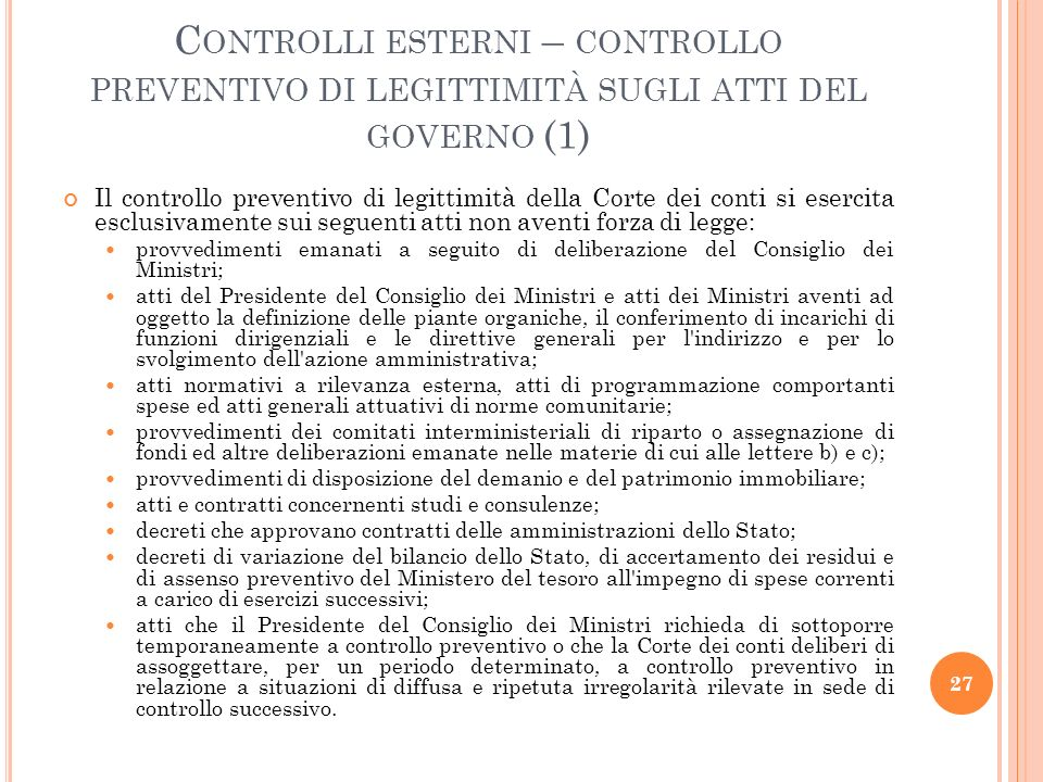 Controlli esterni – controllo preventivo di legittimità sugli atti del governo (1)