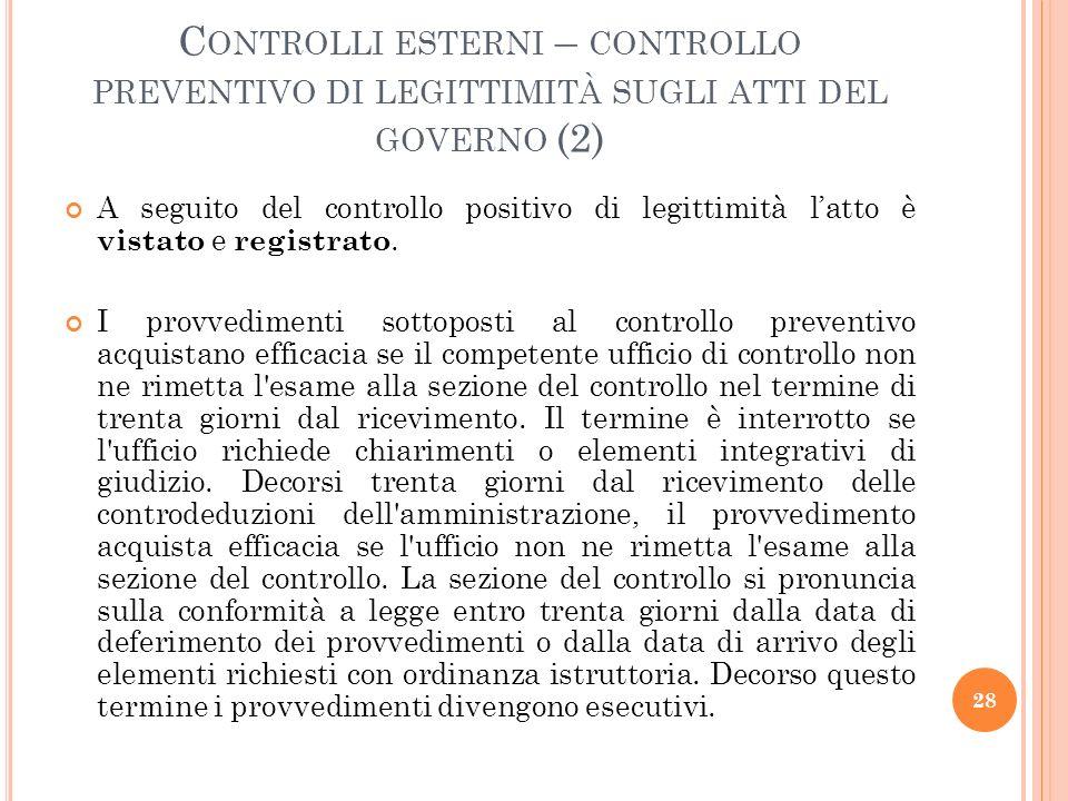 Controlli esterni – controllo preventivo di legittimità sugli atti del governo (2)