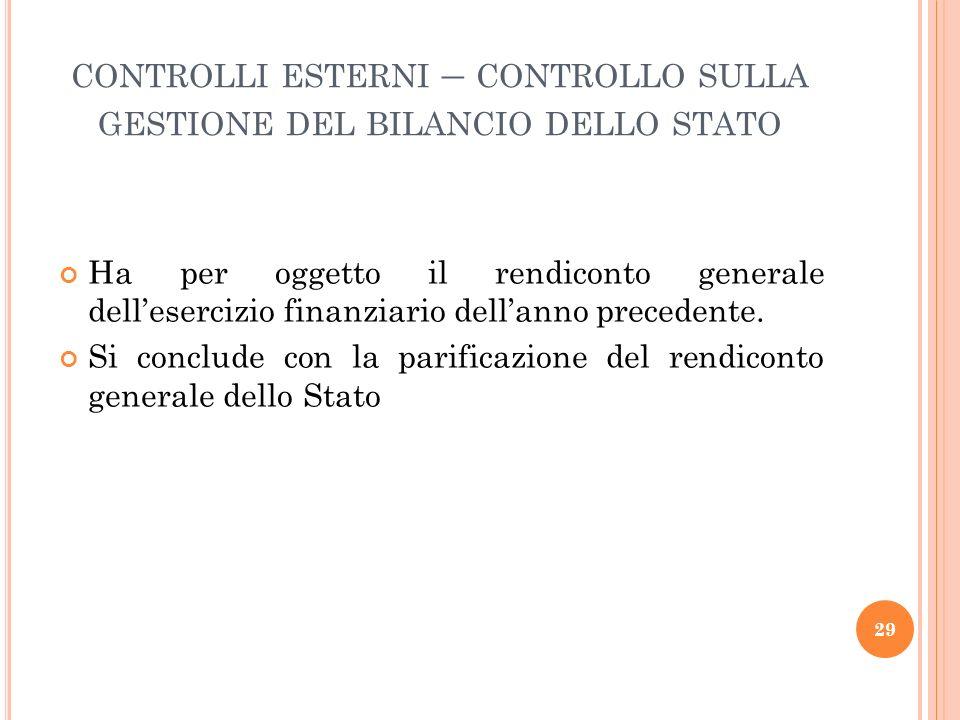 controlli esterni – controllo sulla gestione del bilancio dello stato