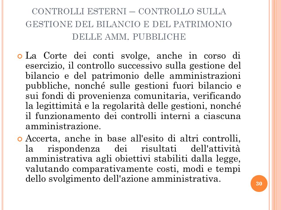 controlli esterni – controllo sulla gestione del bilancio e del patrimonio delle amm. pubbliche