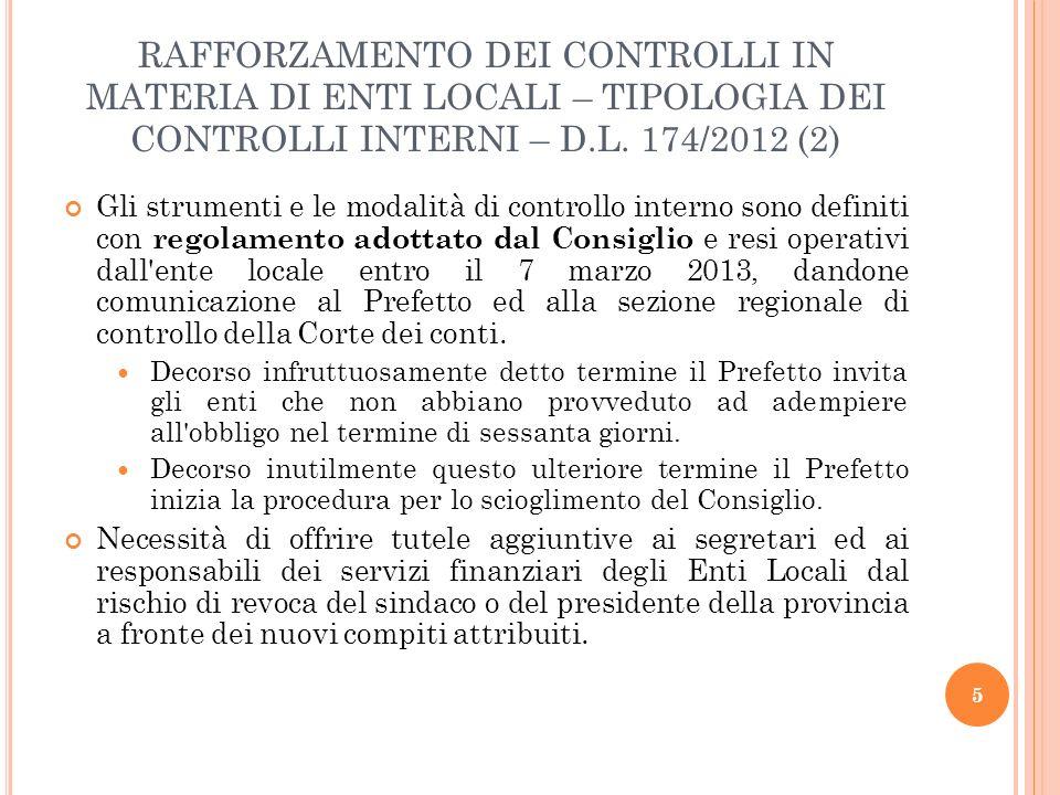 RAFFORZAMENTO DEI CONTROLLI IN MATERIA DI ENTI LOCALI – TIPOLOGIA DEI CONTROLLI INTERNI – D.L. 174/2012 (2)