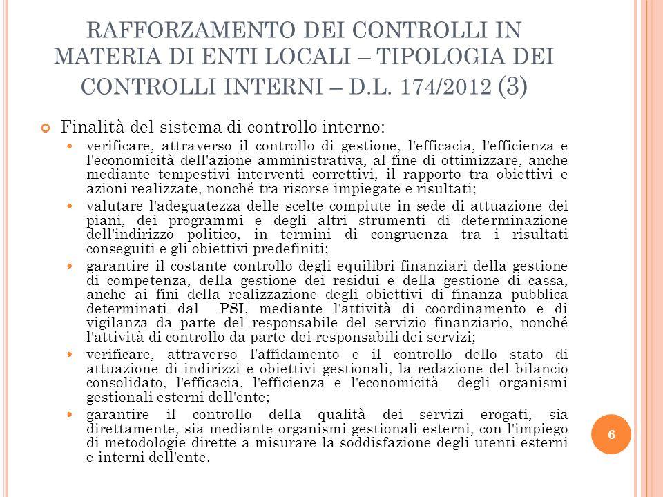RAFFORZAMENTO DEI CONTROLLI IN MATERIA DI ENTI LOCALI – TIPOLOGIA DEI CONTROLLI INTERNI – D.L. 174/2012 (3)