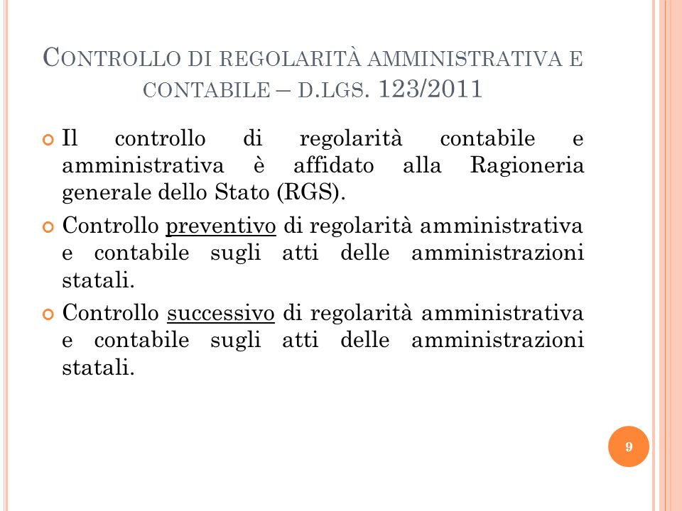 Controllo di regolarità amministrativa e contabile – d.lgs. 123/2011