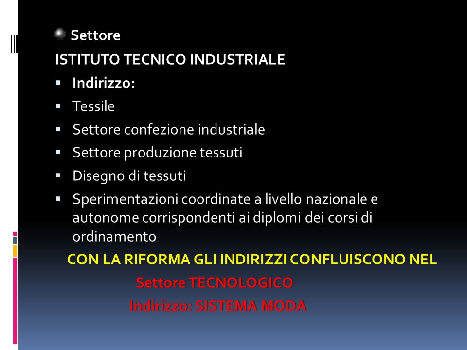 Settore ISTITUTO TECNICO INDUSTRIALE Indirizzo: Tessile