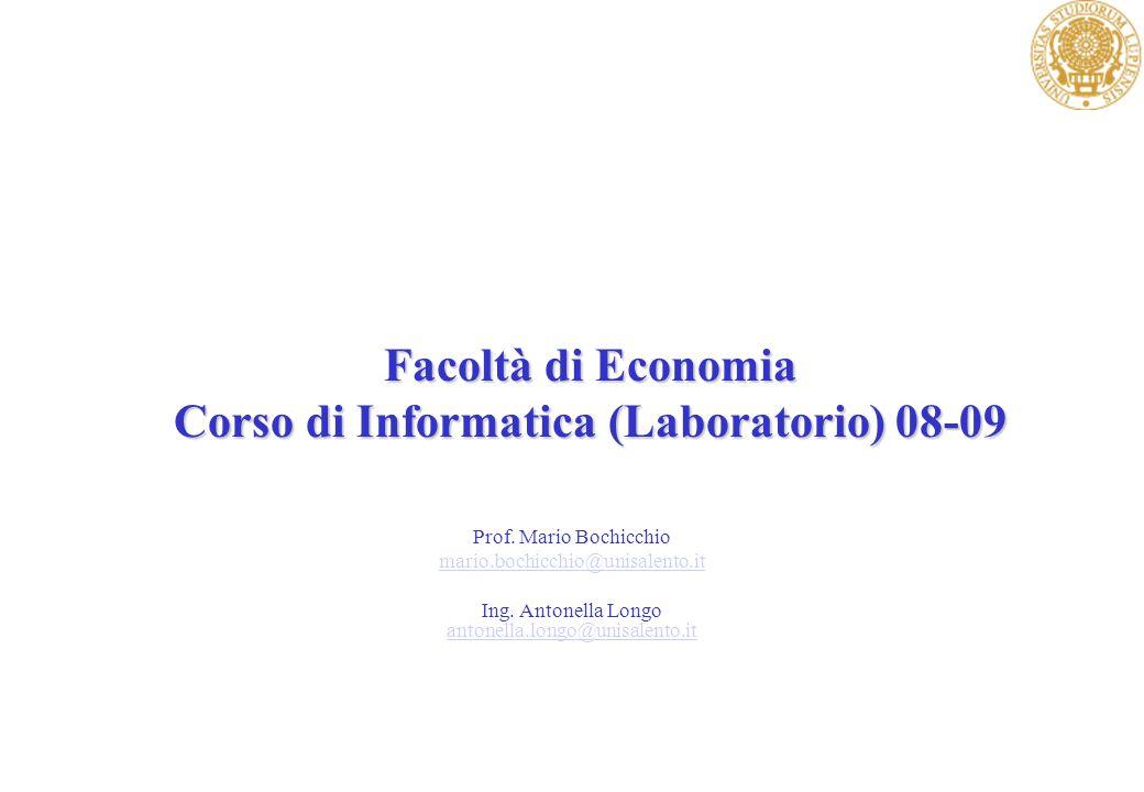 Facoltà di Economia Corso di Informatica (Laboratorio) 08-09