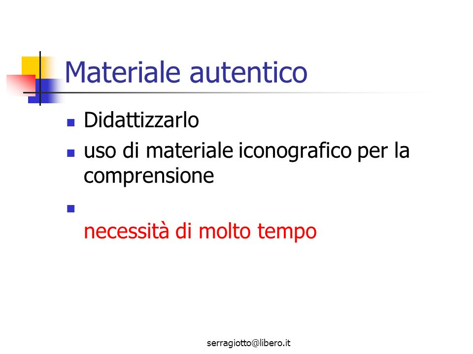 Materiale autentico Didattizzarlo