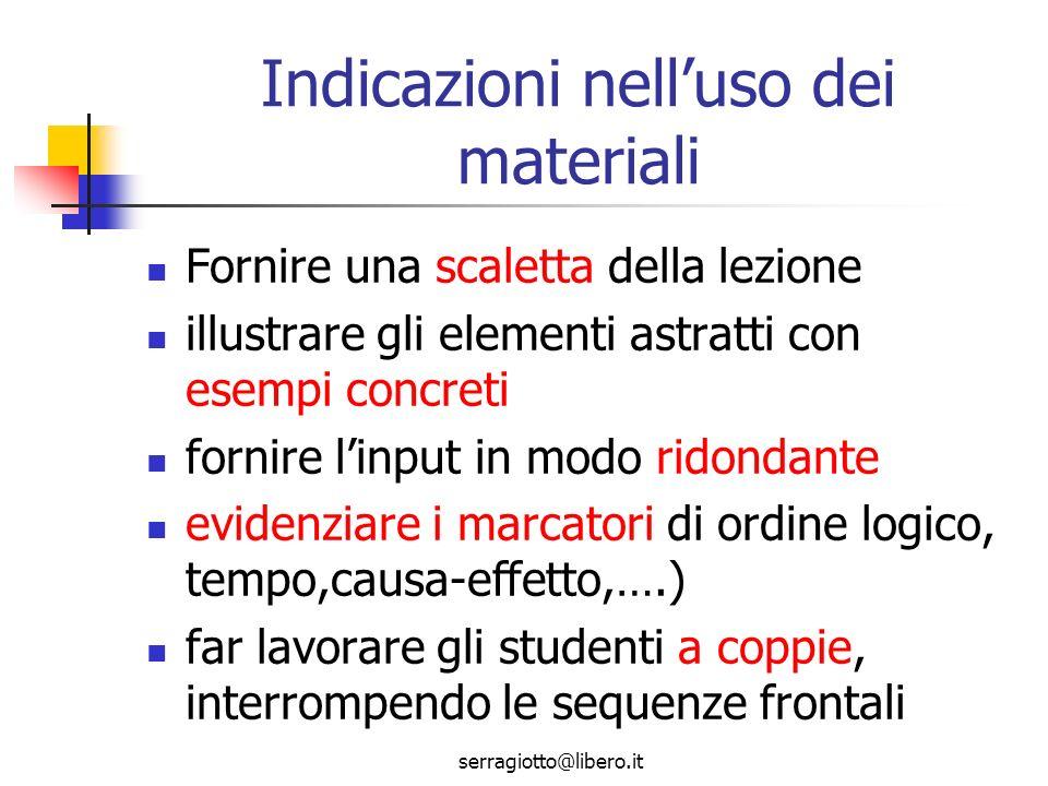 Indicazioni nell'uso dei materiali