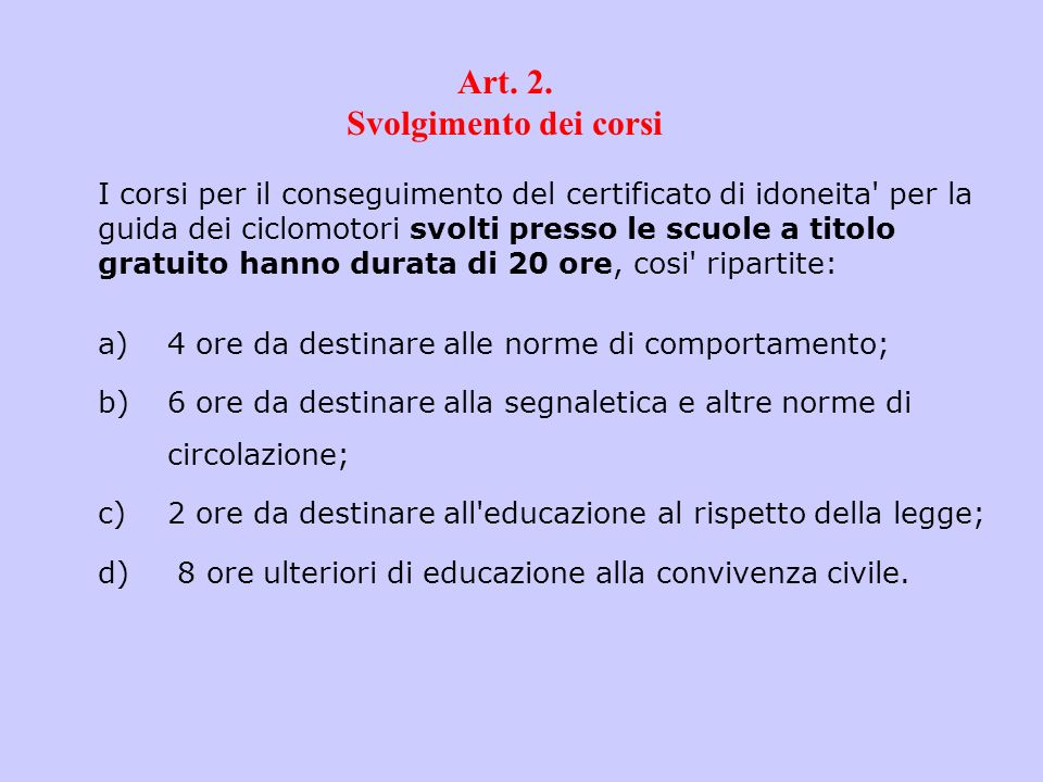 Art. 2. Svolgimento dei corsi