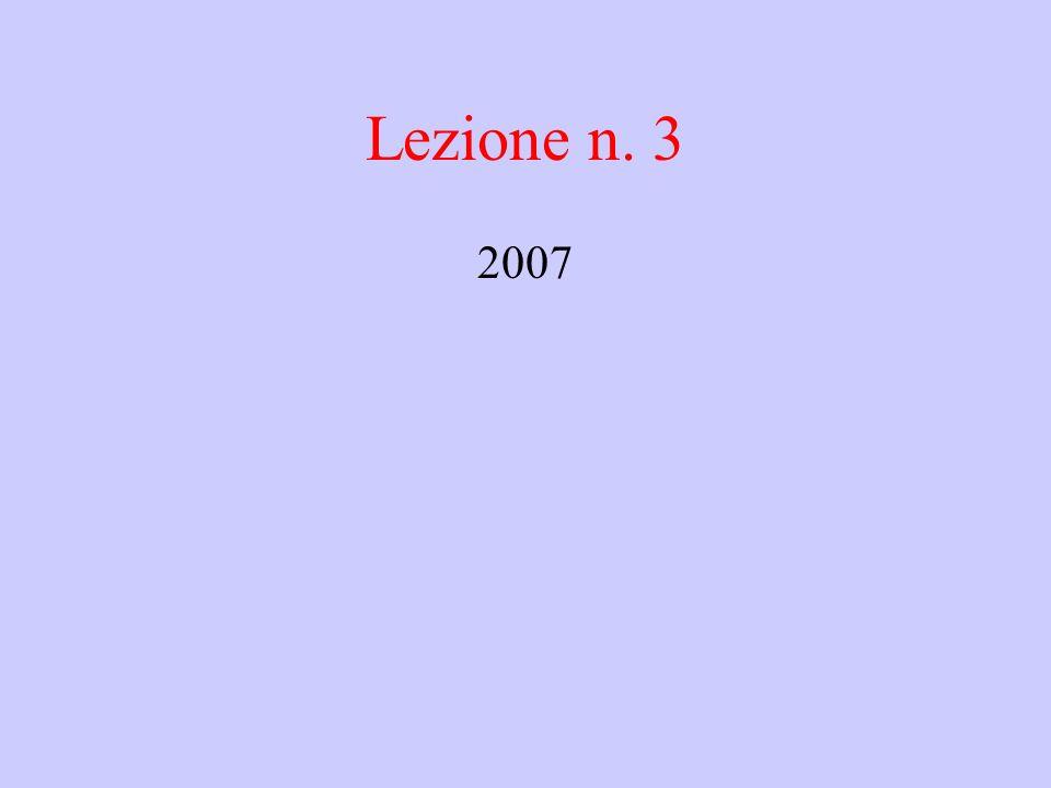 Lezione n. 3 2007