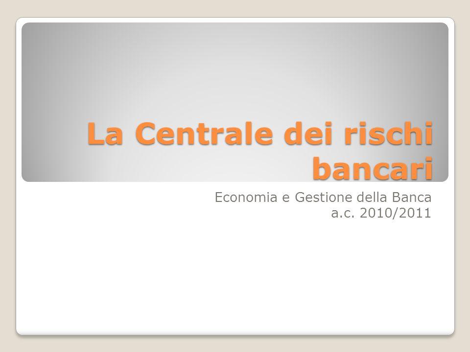 La Centrale dei rischi bancari