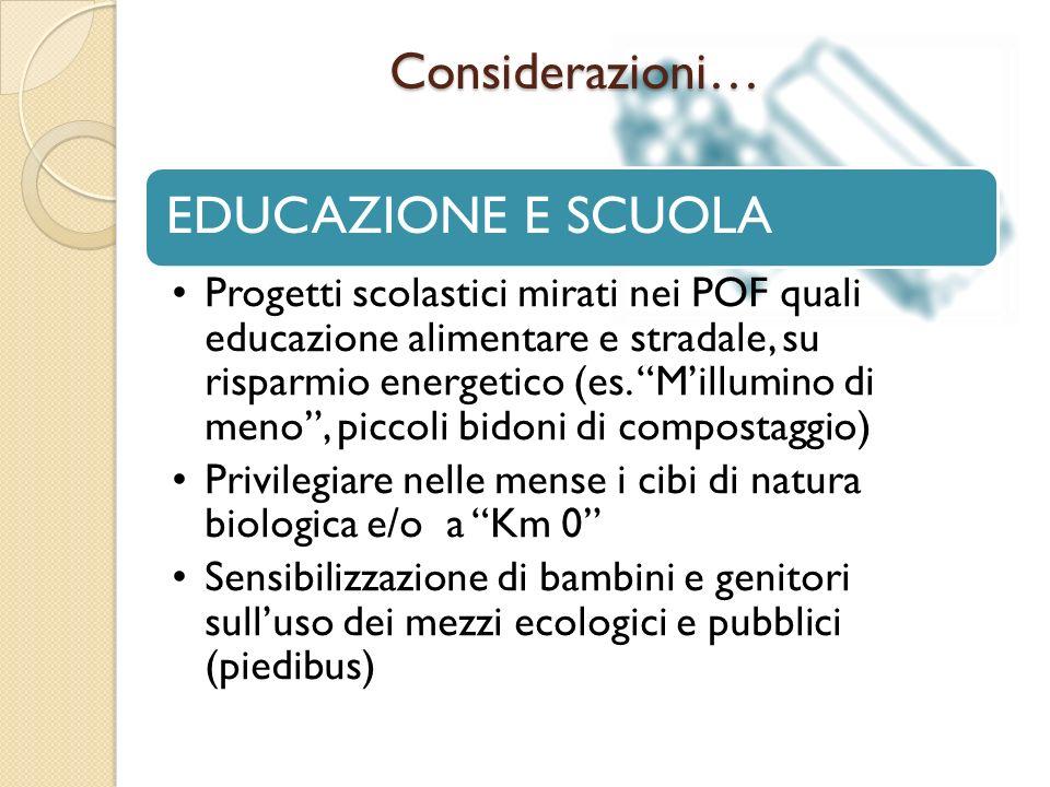 Considerazioni… EDUCAZIONE E SCUOLA