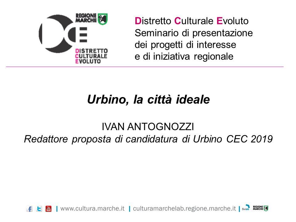 Redattore proposta di candidatura di Urbino CEC 2019