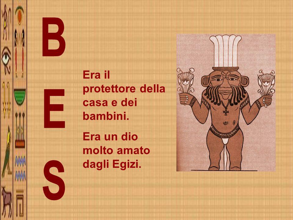 BES Era il protettore della casa e dei bambini.