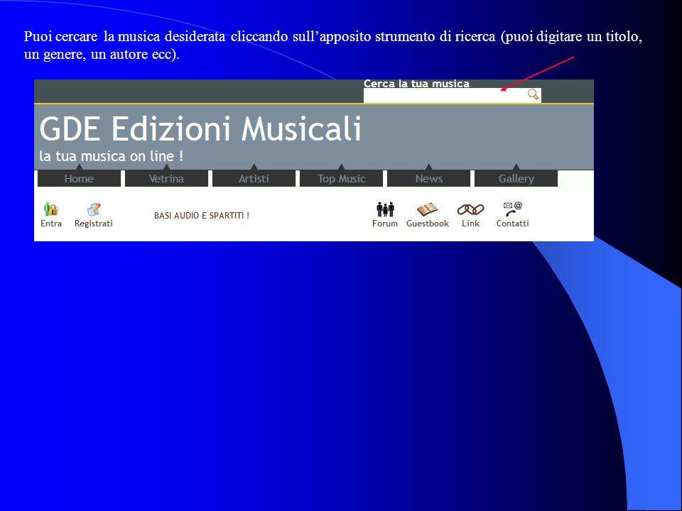 Puoi cercare la musica desiderata cliccando sull'apposito strumento di ricerca (puoi digitare un titolo, un genere, un autore ecc).