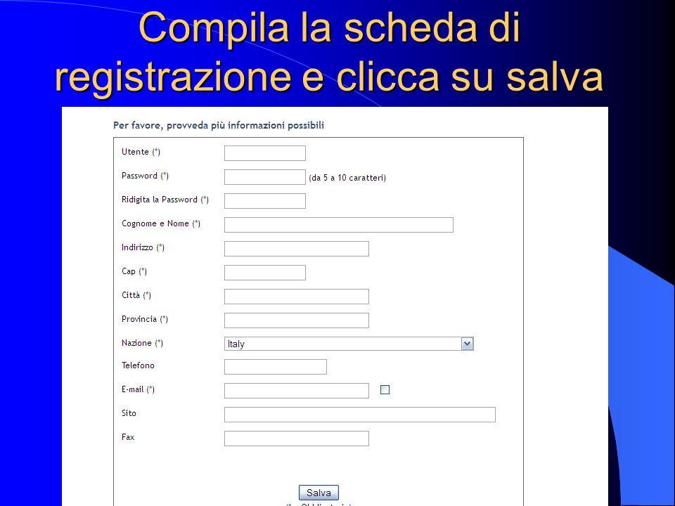 Compila la scheda di registrazione e clicca su salva