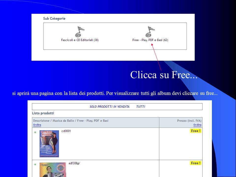 Clicca su Free... si aprirà una pagina con la lista dei prodotti.