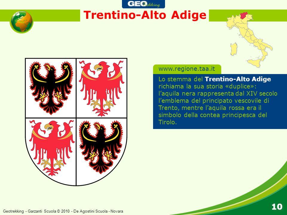 Trentino-Alto Adige 10 www.regione.taa.it