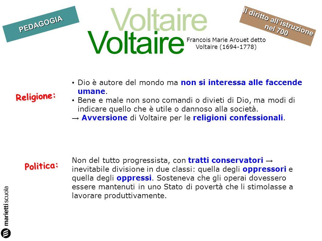 Francois Marie Arouet detto Voltaire (1694-1778)