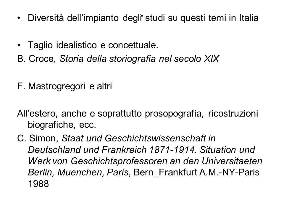 . Diversità dell'impianto degli studi su questi temi in Italia
