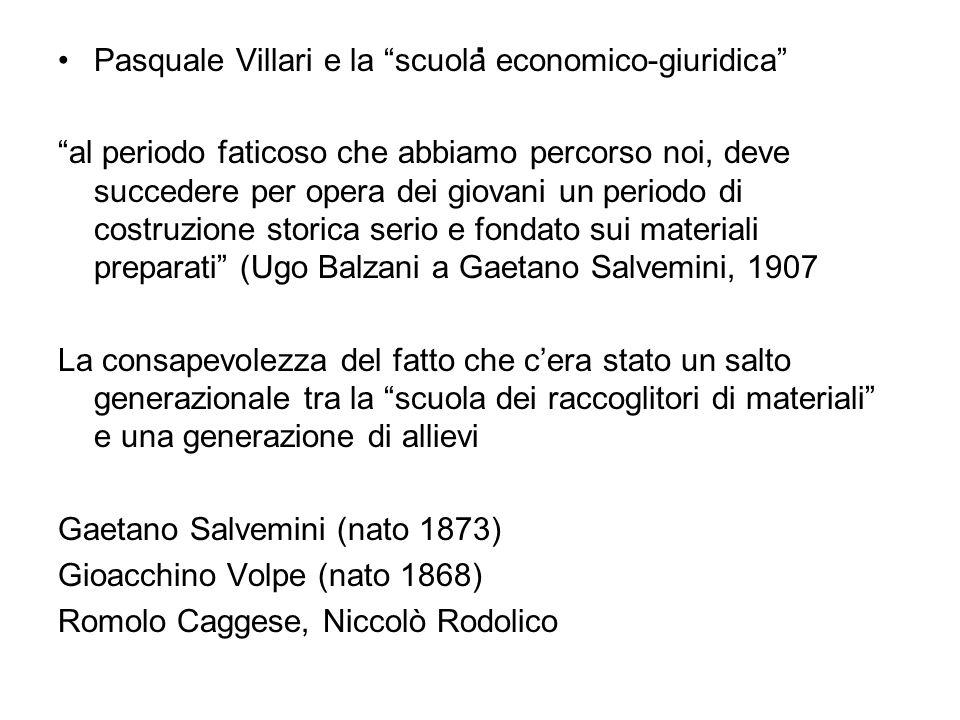 . Pasquale Villari e la scuola economico-giuridica