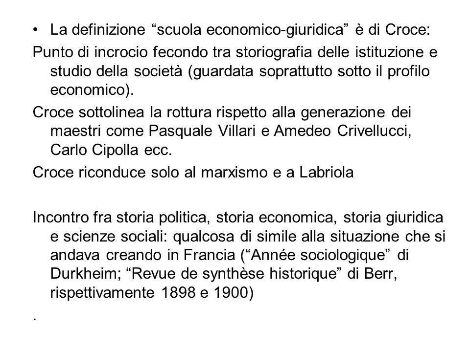 La definizione scuola economico-giuridica è di Croce: