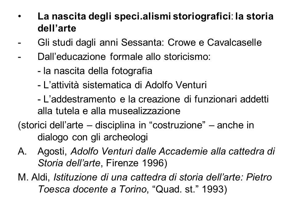 La nascita degli speci.alismi storiografici: la storia dell'arte