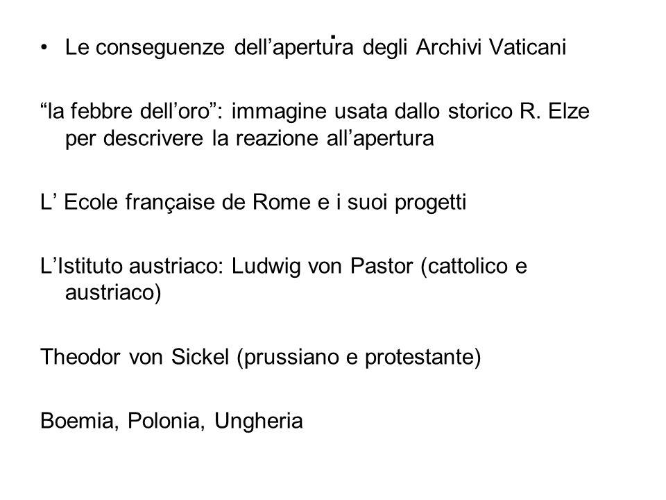 . Le conseguenze dell'apertura degli Archivi Vaticani