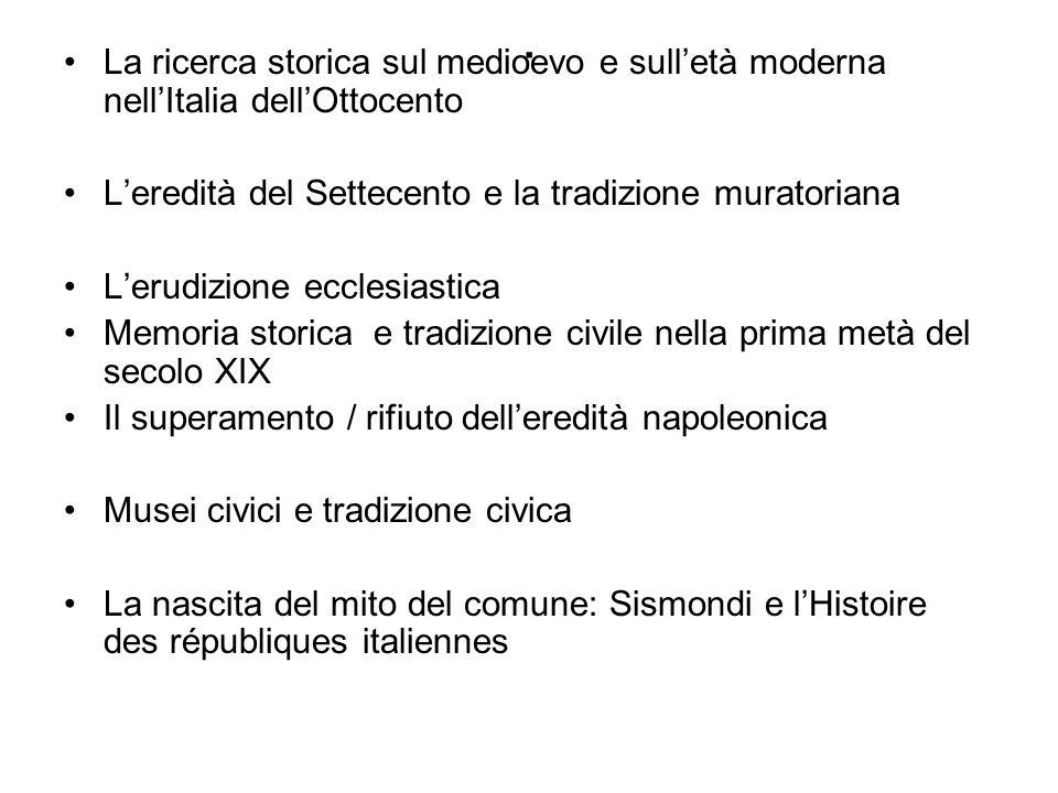 La ricerca storica sul medioevo e sull'età moderna nell'Italia dell'Ottocento