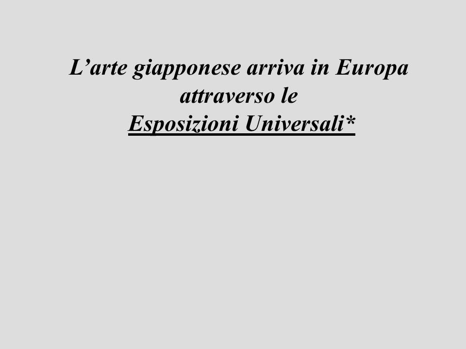L'arte giapponese arriva in Europa Esposizioni Universali*