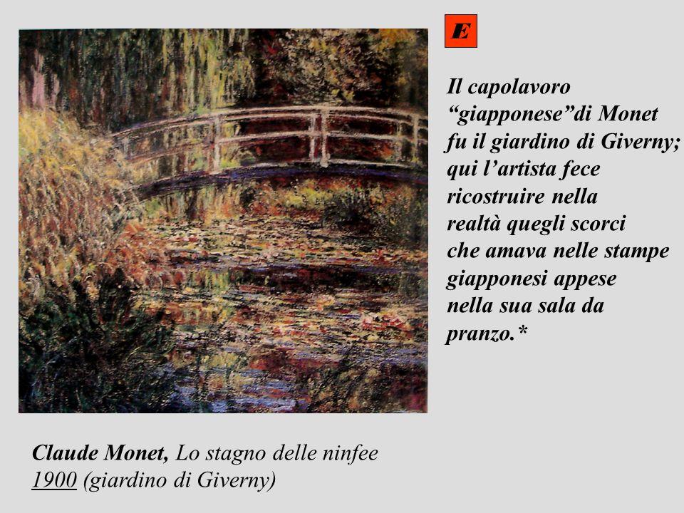 E Il capolavoro. giapponese di Monet. fu il giardino di Giverny; qui l'artista fece. ricostruire nella.