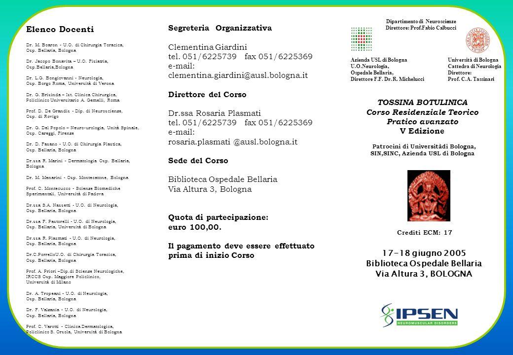 17-18 giugno 2005 Biblioteca Ospedale Bellaria Via Altura 3, BOLOGNA