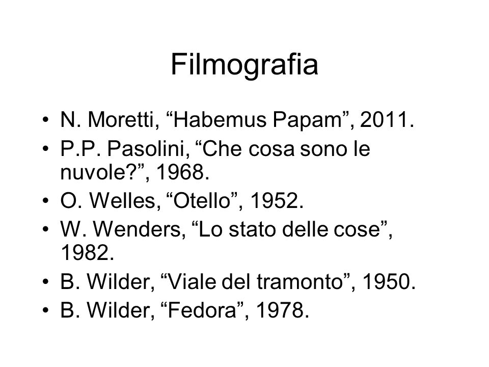 Filmografia N. Moretti, Habemus Papam , 2011.