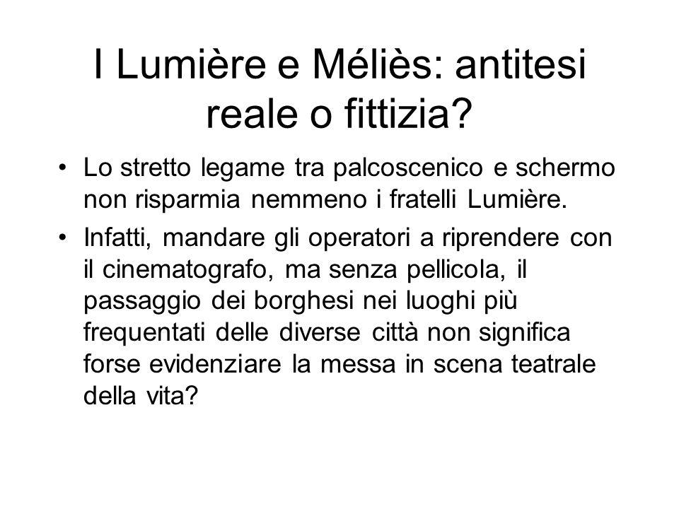 I Lumière e Méliès: antitesi reale o fittizia