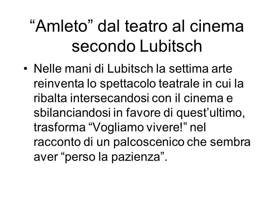 Amleto dal teatro al cinema secondo Lubitsch