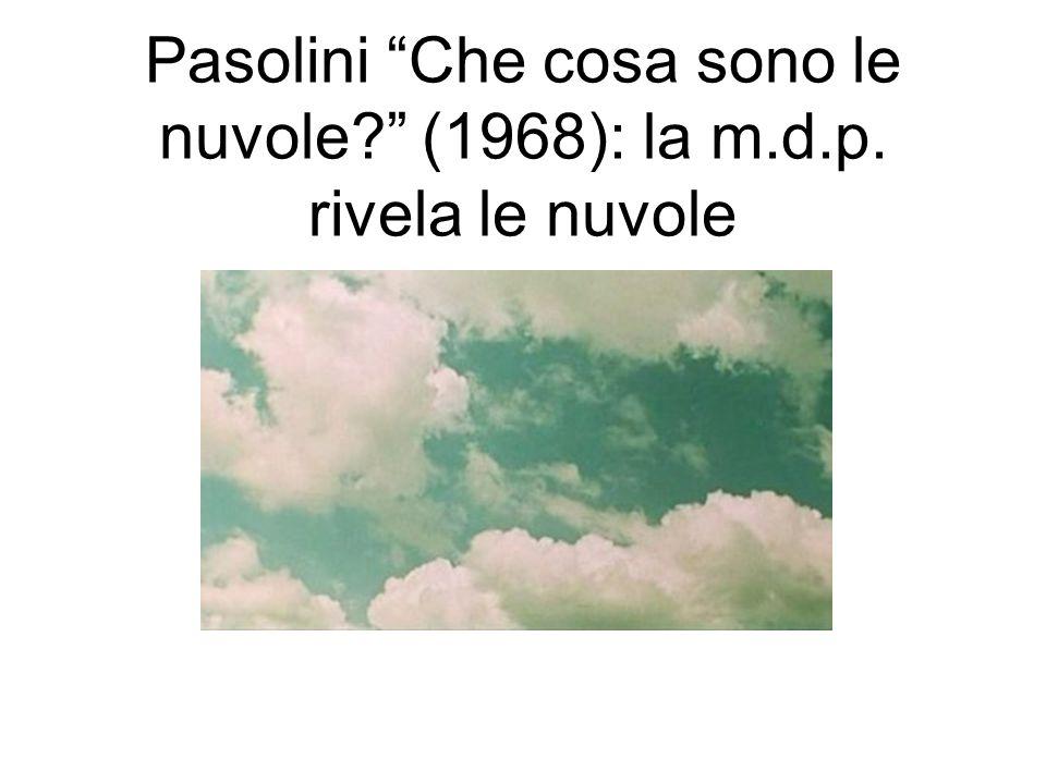 Pasolini Che cosa sono le nuvole (1968): la m.d.p. rivela le nuvole
