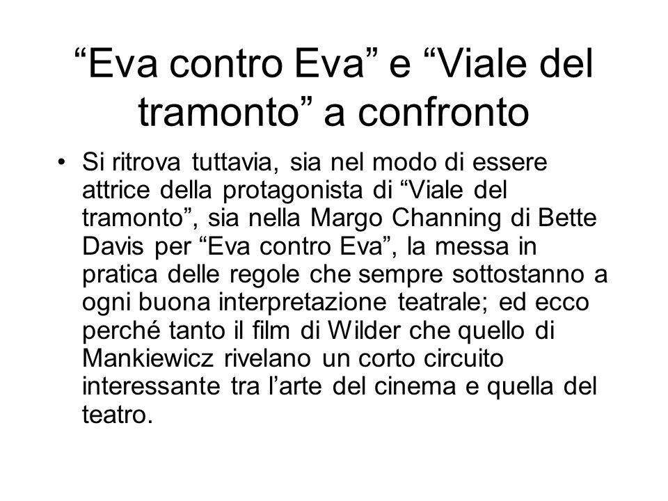 Eva contro Eva e Viale del tramonto a confronto