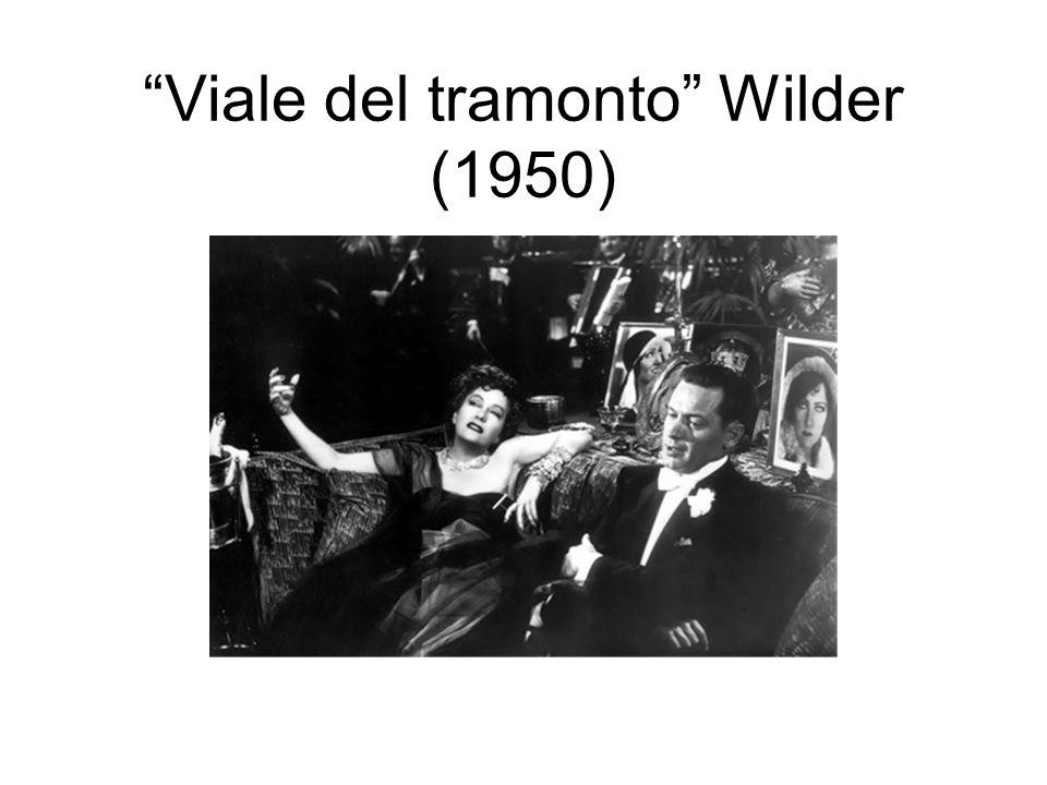 Viale del tramonto Wilder (1950)