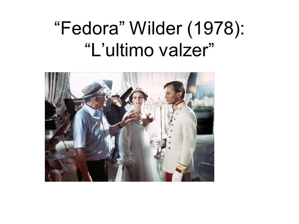 Fedora Wilder (1978): L'ultimo valzer